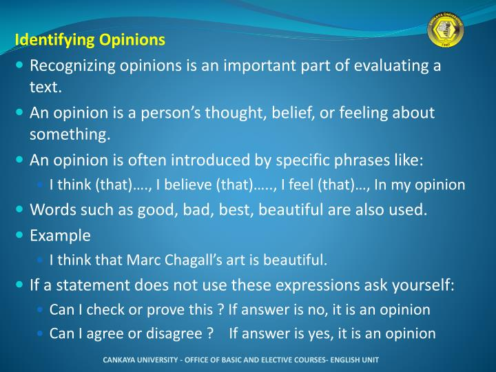 Identifying Opinions