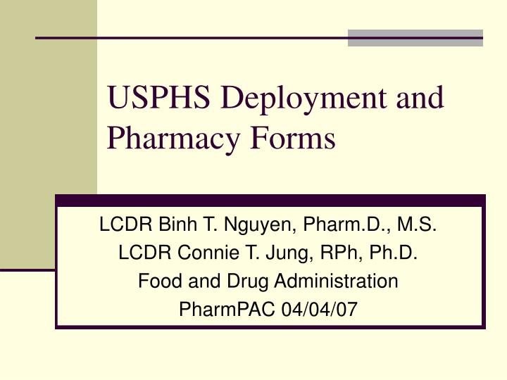 USPHS Deployment and Pharmacy Forms