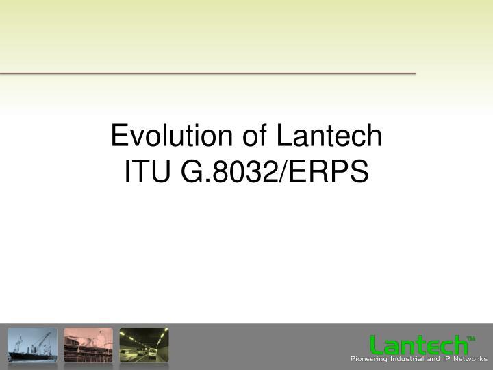 Evolution of Lantech