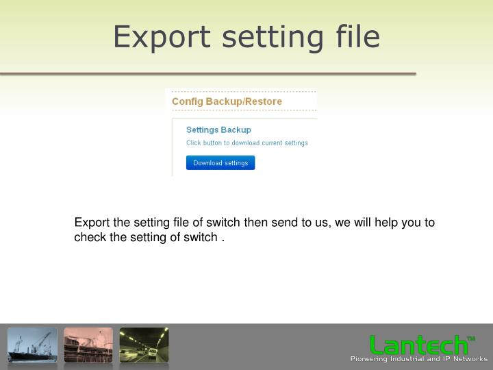 Export setting file