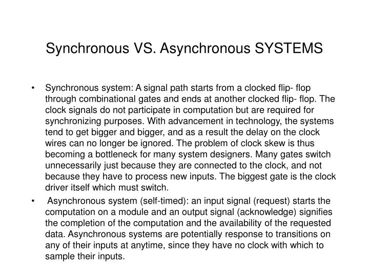 Synchronous VS. Asynchronous SYSTEMS