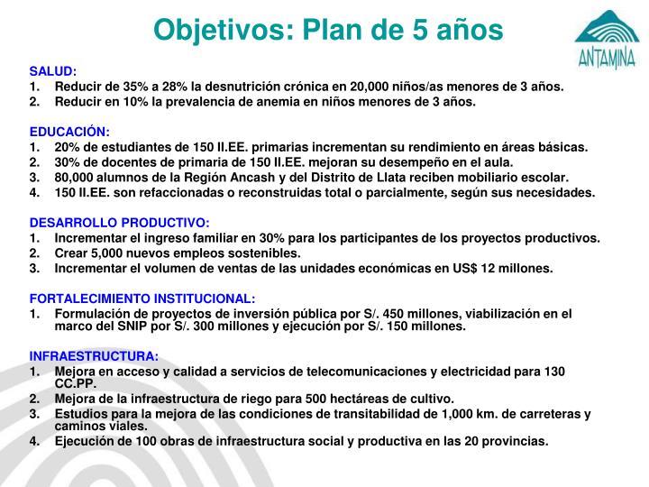 Objetivos: Plan de 5 años