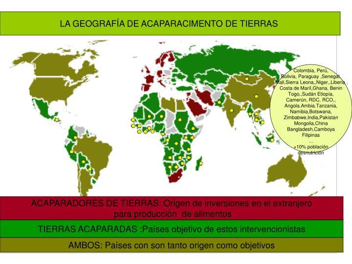 LA GEOGRAFÍA DE ACAPARACIMENTO DE TIERRAS