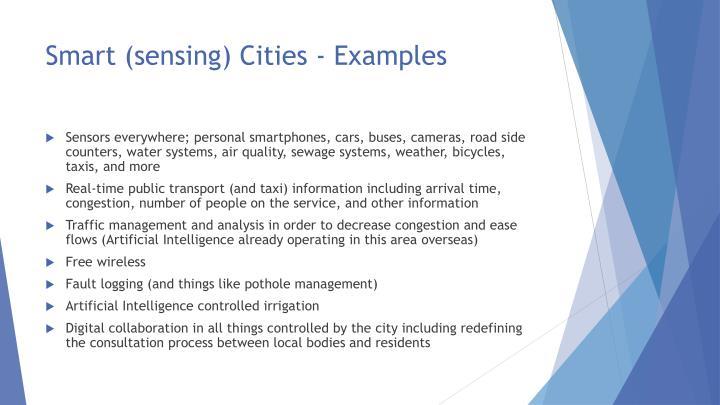 Smart (sensing) Cities - Examples