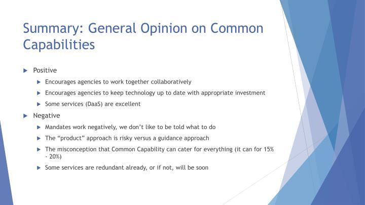 Summary: General Opinion on Common Capabilities
