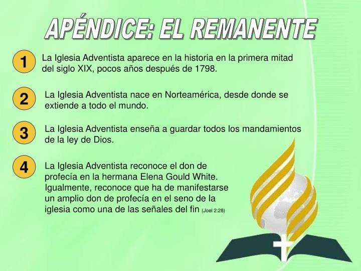 APÉNDICE: EL REMANENTE
