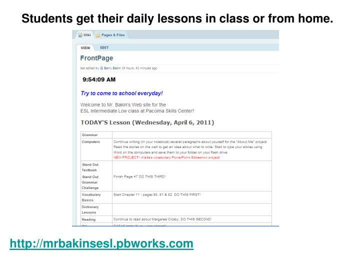 Students get their daily lessons in class or from home.