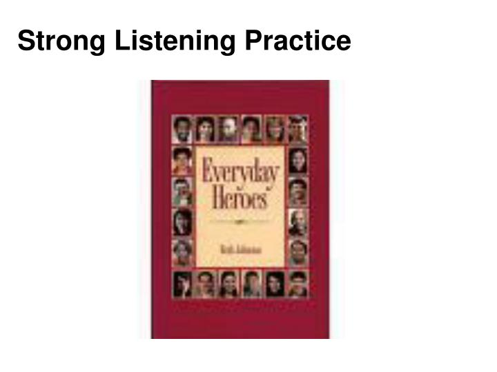 Strong Listening Practice