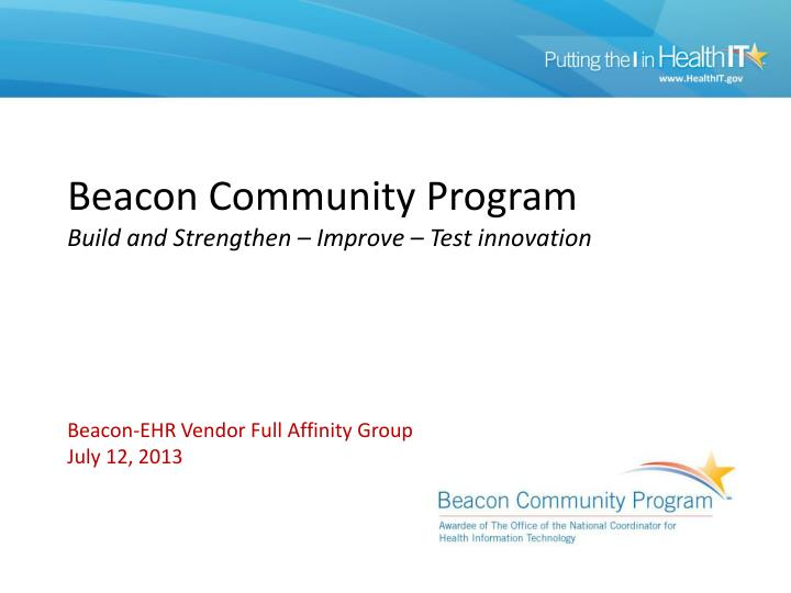 Beacon community program build and strengthen improve test innovation