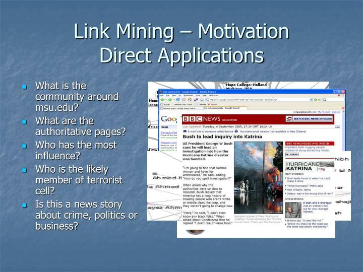 Link Mining – Motivation