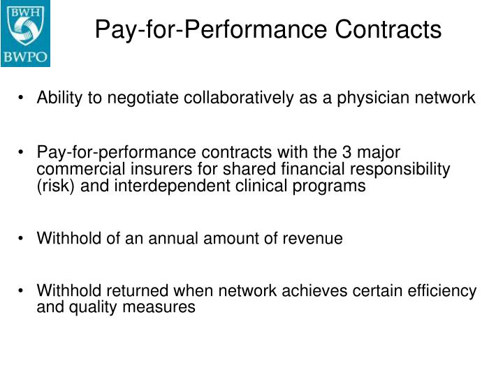 Pay-for-Performance Contracts