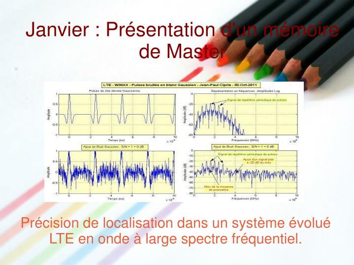 Précision de localisation dans un système évolué LTE en onde à large spectre fréquentiel.