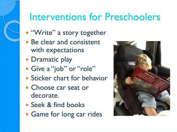 Interventions for Preschoolers
