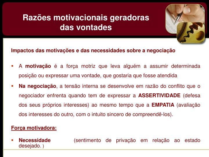 Impactos das motivações e das necessidades sobre a negociação