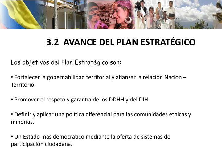 Los objetivos del Plan Estratégico son: