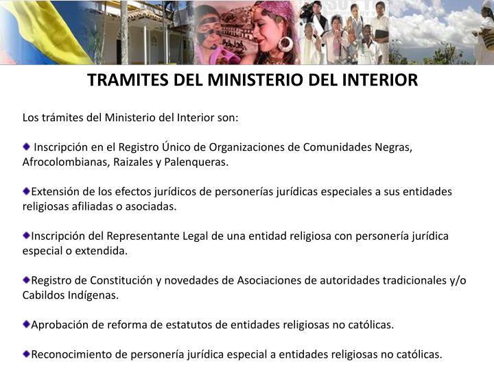 TRAMITES DEL MINISTERIO DEL INTERIOR