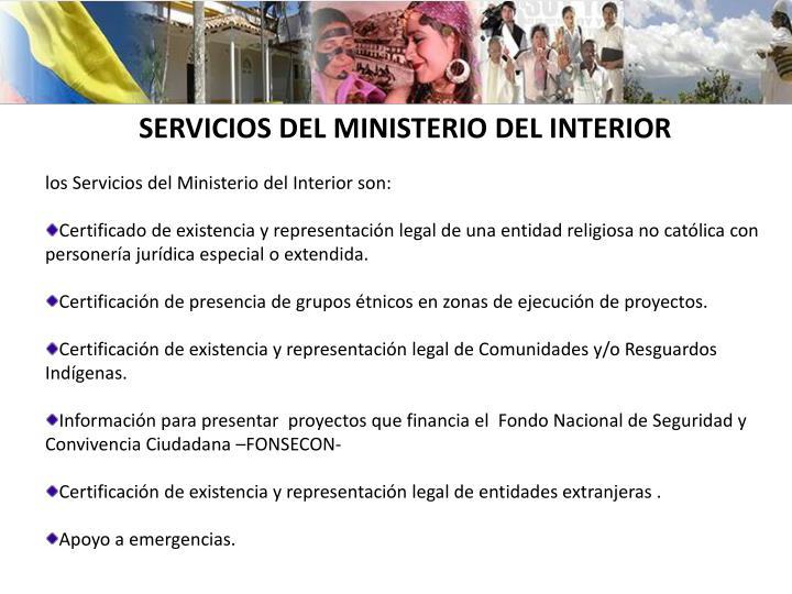 SERVICIOS DEL MINISTERIO DEL INTERIOR