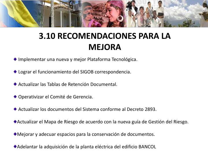 3.10 RECOMENDACIONES PARA LA MEJORA