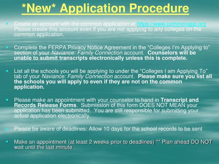 *New* Application Procedure