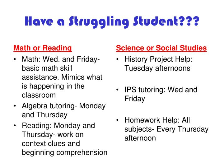Have a Struggling Student???