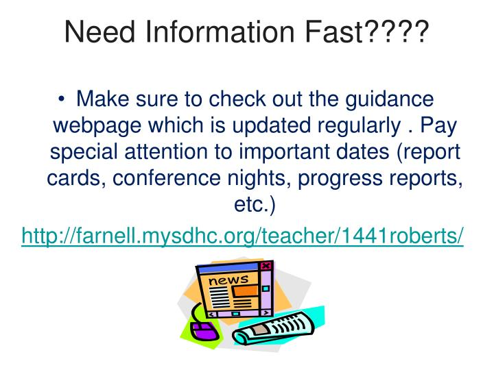 Need Information Fast????