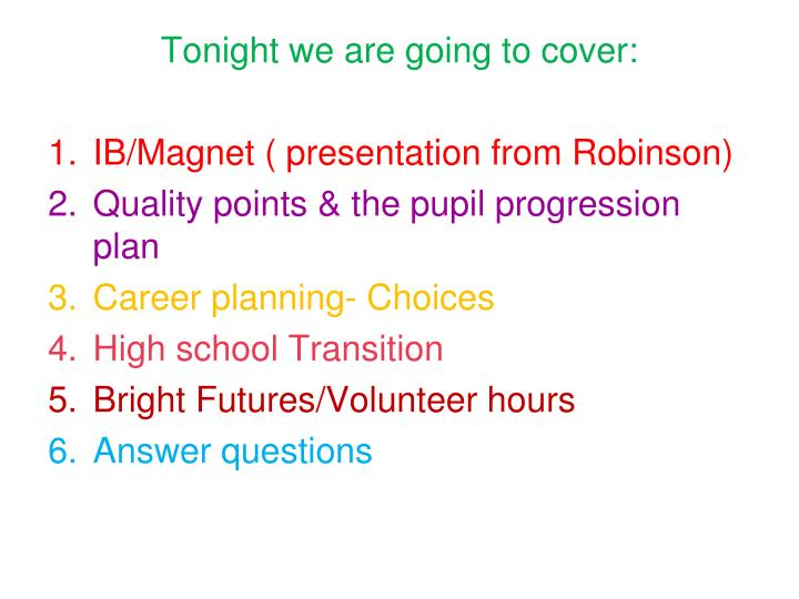 Tonight we are going to cover: