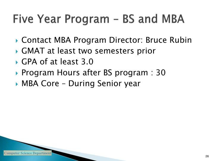 Five Year Program – BS and MBA
