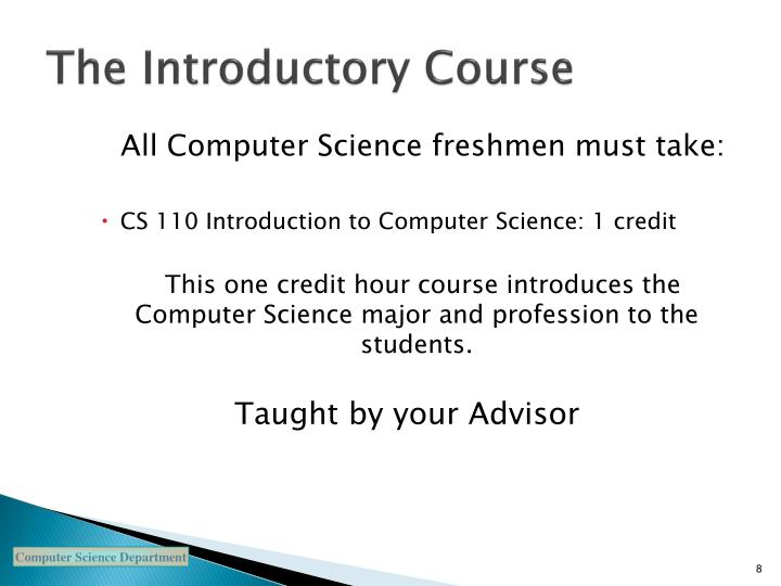 The Introductory Course