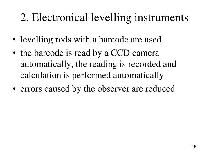 2. Electronical levelling instruments