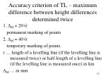 accuracy criterion of tl maximum difference between height differences determined twice