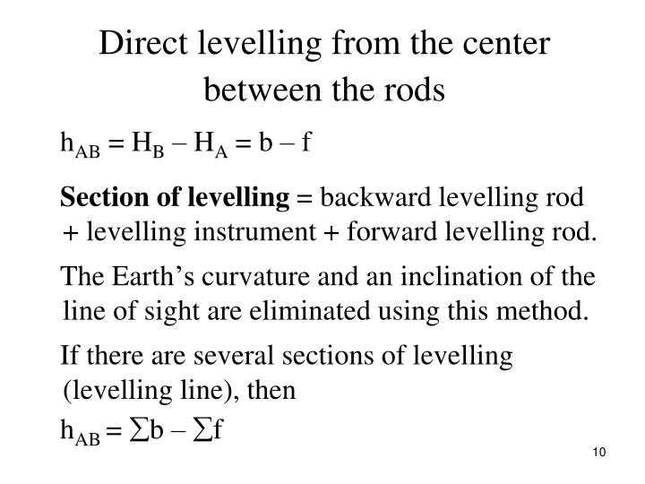Direct levelling from the center between the rods