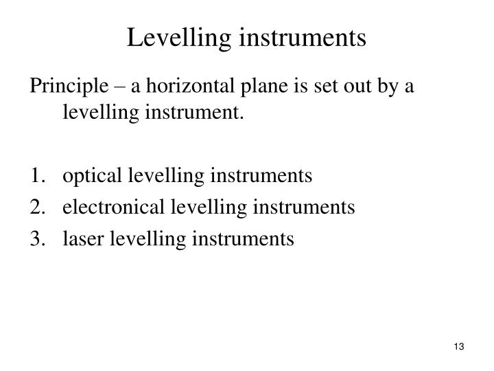 Levelling instruments