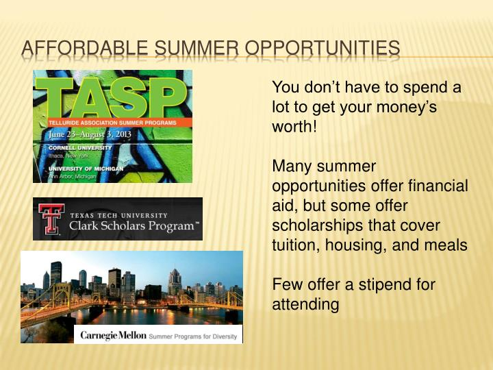 Affordable summer opportunities