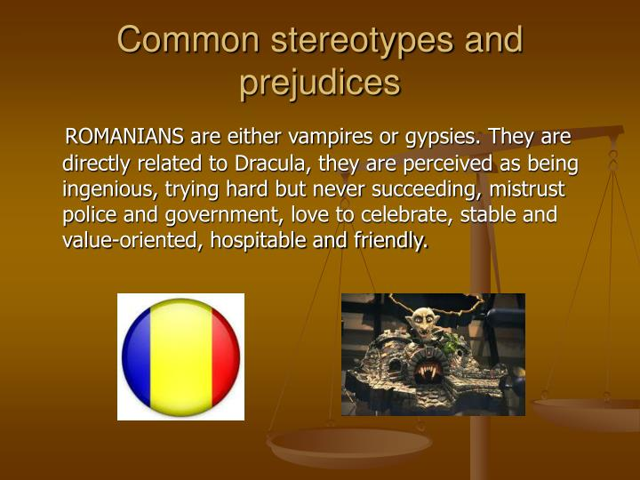 Common stereotypes and prejudices