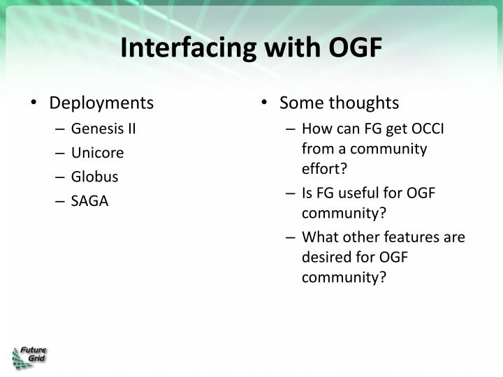 Interfacing with OGF