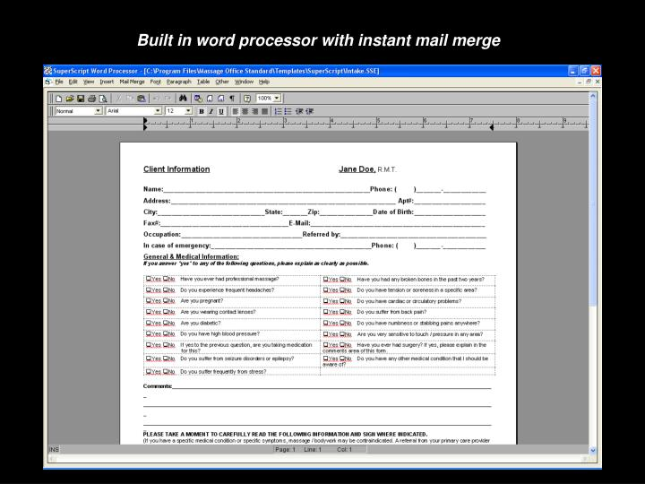 Built in word processor with instant mail merge