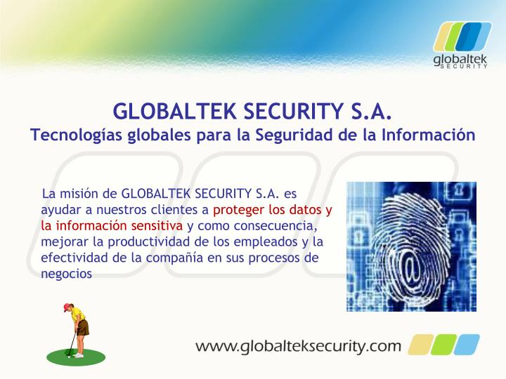 GLOBALTEK SECURITY S.A.