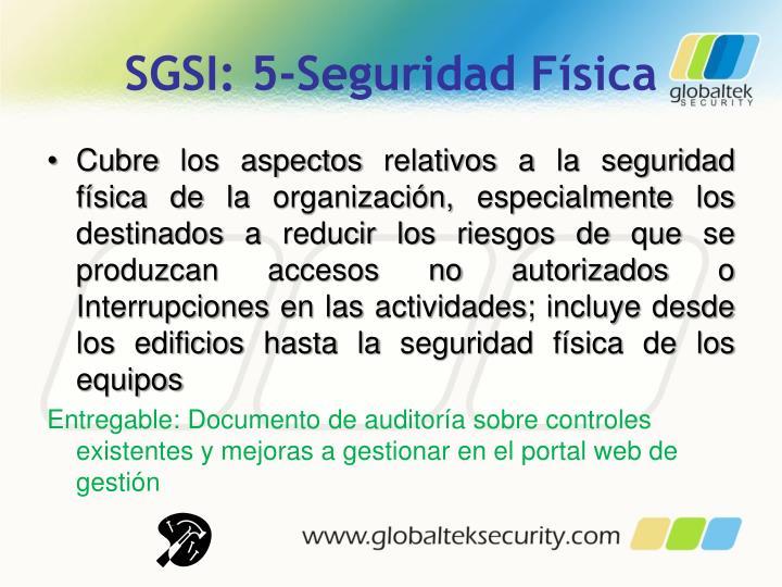 SGSI: 5-Seguridad Física