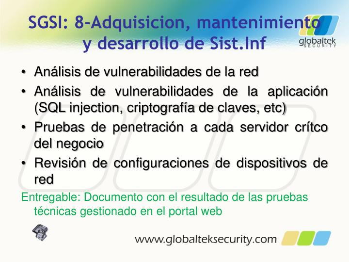 SGSI: 8-Adquisicion, mantenimiento y desarrollo de Sist.Inf