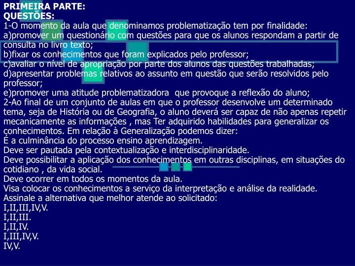 PRIMEIRA PARTE: