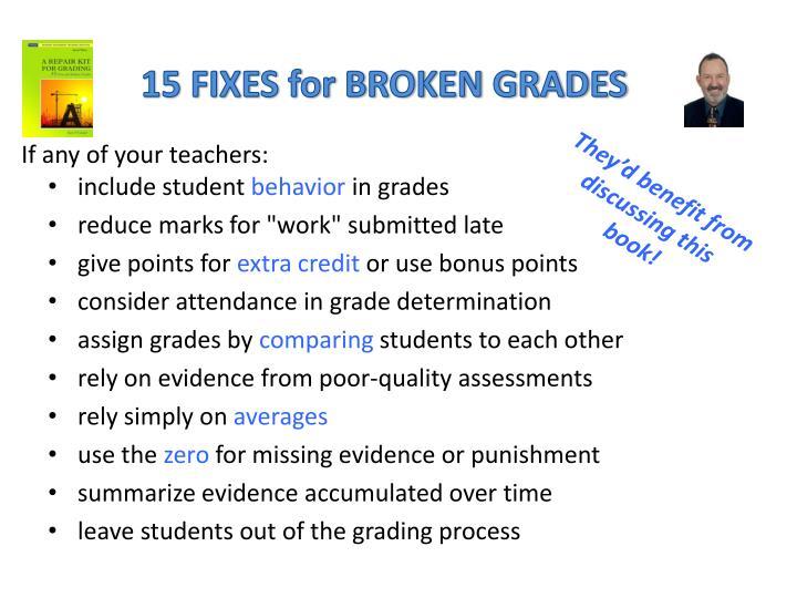 15 FIXES for BROKEN GRADES