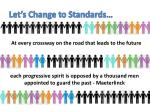 let s change to standards