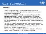 step 7 run ifset cont