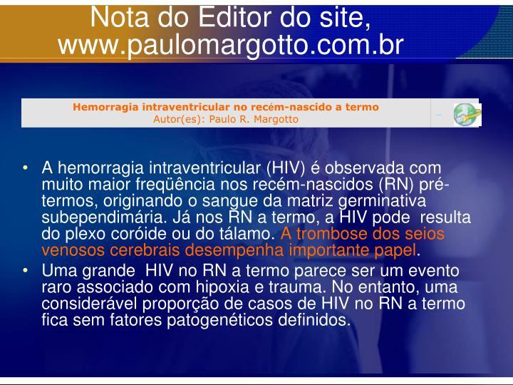 Nota do Editor do site, www.paulomargotto.com.br
