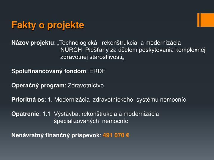 Fakty o projekte