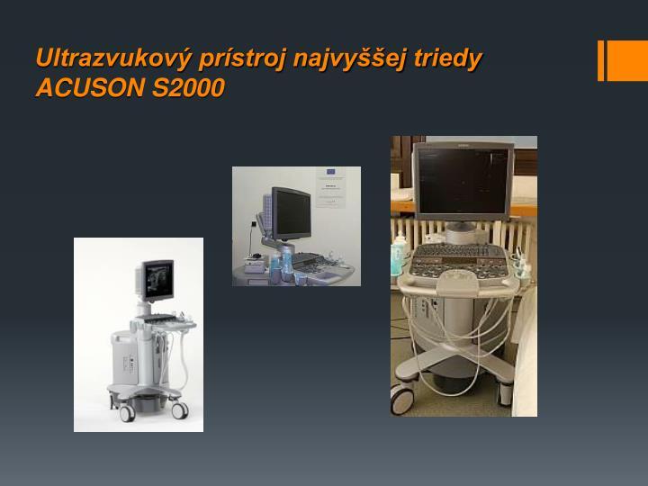 Ultrazvukový prístroj najvyššej triedy ACUSON S2000