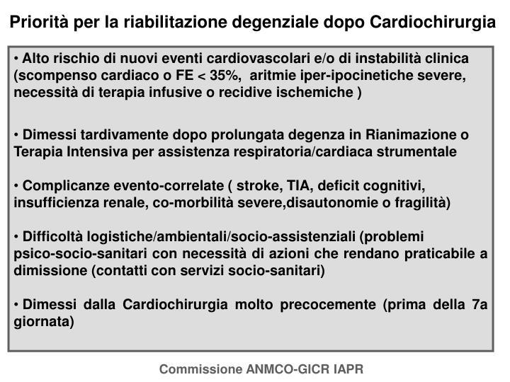 Priorità per la riabilitazione degenziale dopo Cardiochirurgia