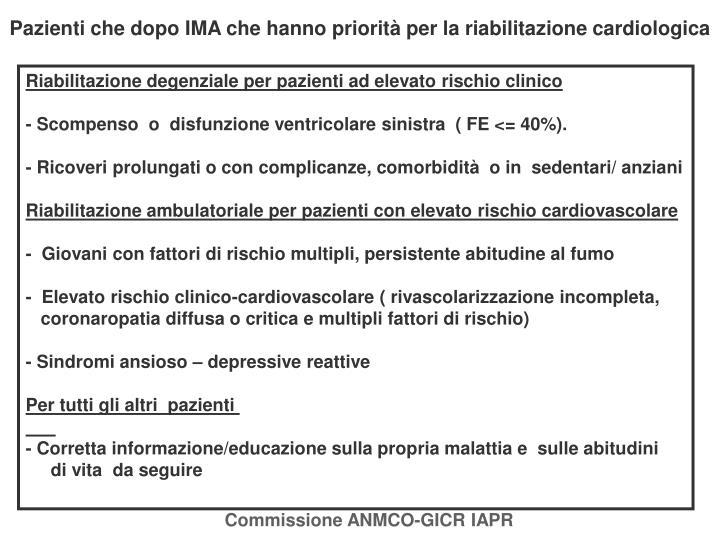 Pazienti che dopo IMA che hanno priorità per la riabilitazione cardiologica