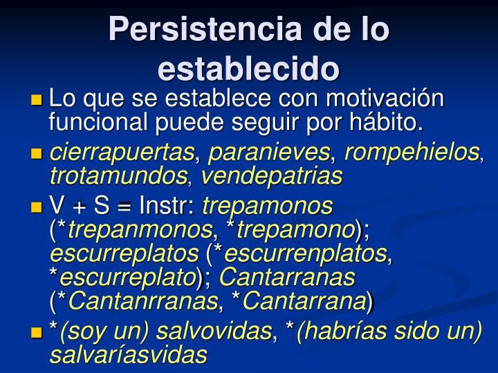Persistencia de lo establecido