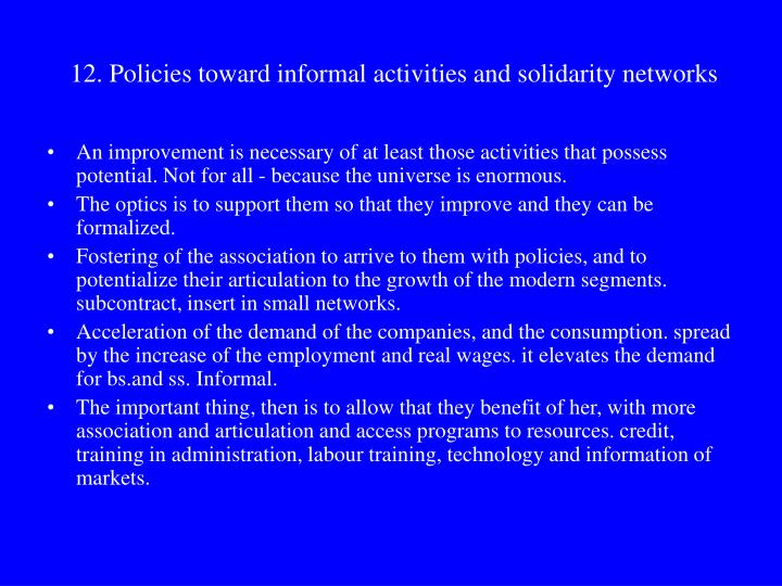 12. Policies toward informal activities and solidarity networks
